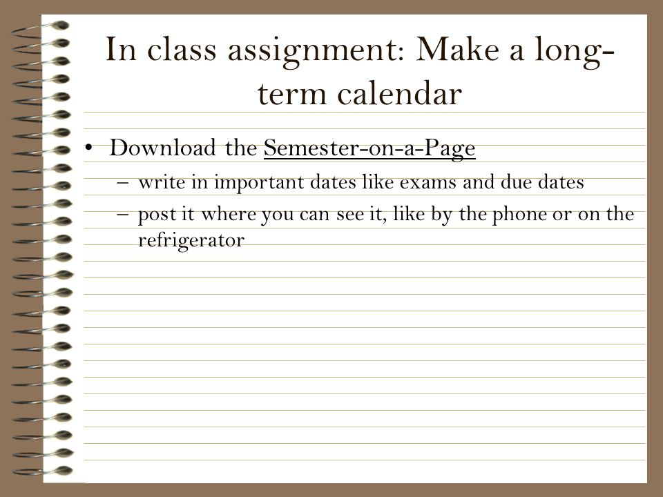 In class assignment: Make a long-term calendar