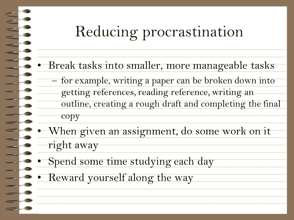 Reducing procrastination