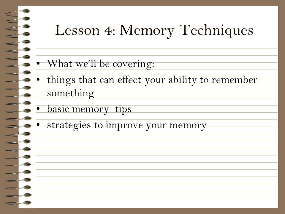 Lesson 4: Memory Techniques