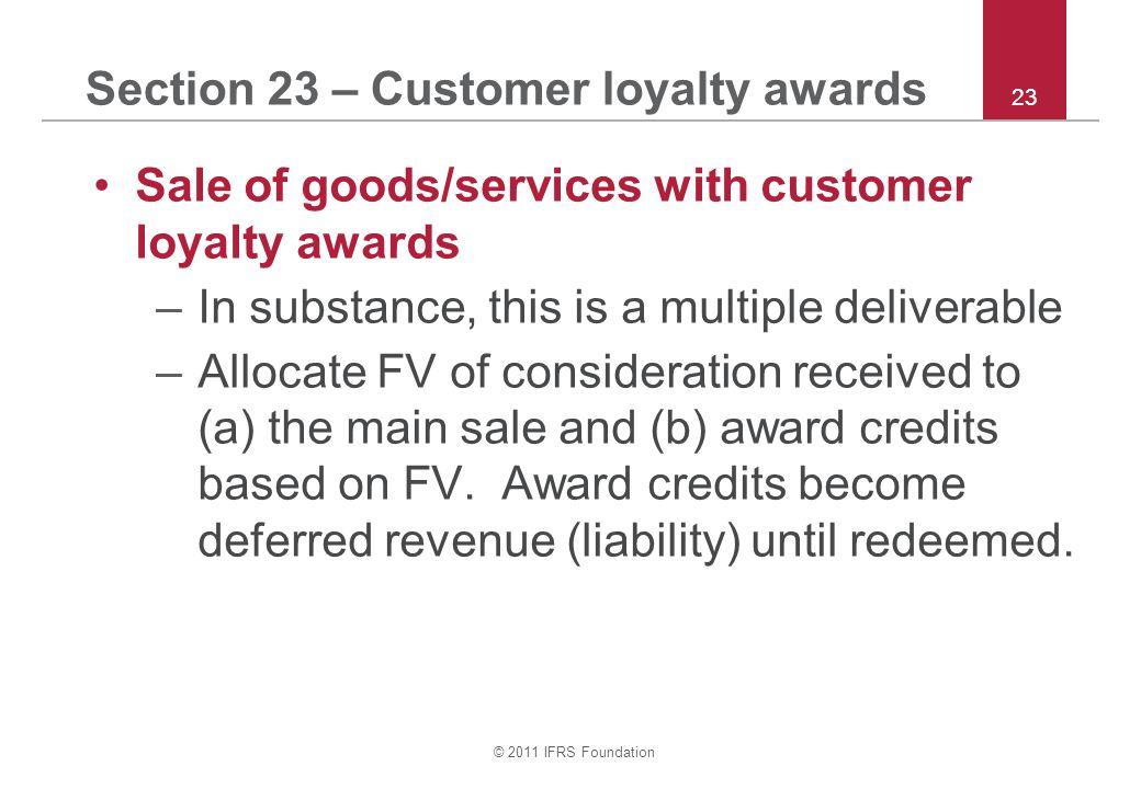 Section 23 – Customer loyalty awards