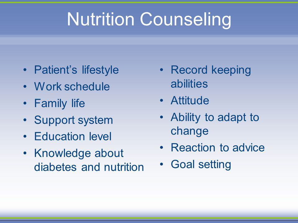 Nutrition Counseling Patient's lifestyle Work schedule Family life