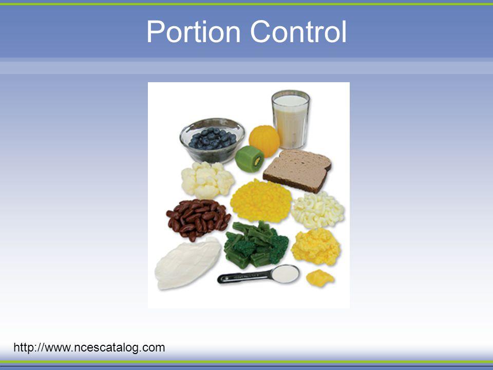 Portion Control http://www.ncescatalog.com