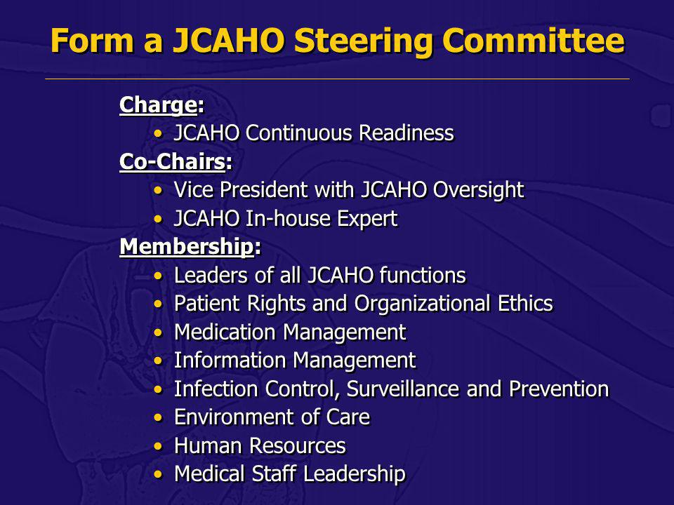 Form a JCAHO Steering Committee