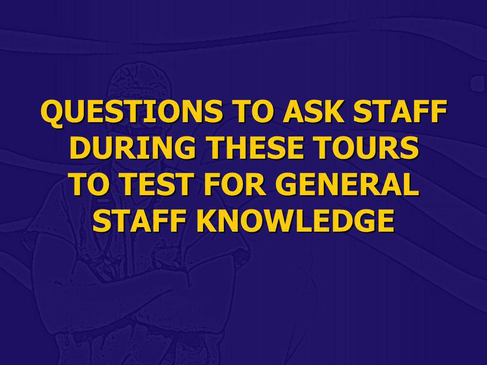TO TEST FOR GENERAL STAFF KNOWLEDGE