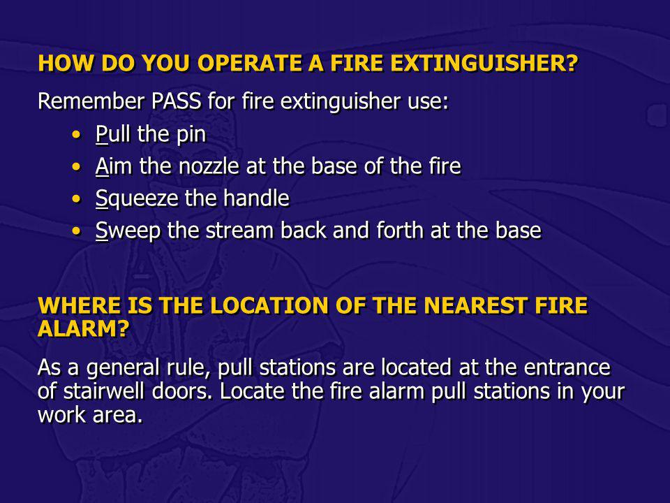 HOW DO YOU OPERATE A FIRE EXTINGUISHER