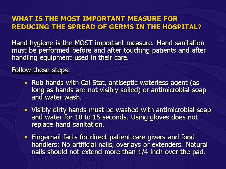 WHAT IS THE MOST IMPORTANT MEASURE FOR REDUCING THE SPREAD OF GERMS IN THE HOSPITAL