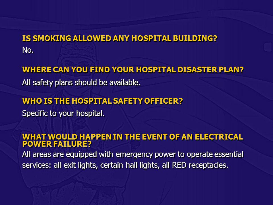 IS SMOKING ALLOWED ANY HOSPITAL BUILDING No.