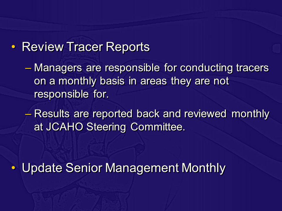 Update Senior Management Monthly