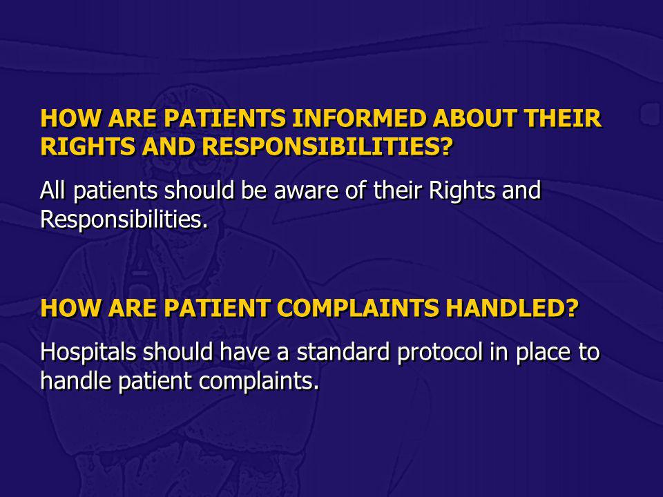 HOW ARE PATIENTS INFORMED ABOUT THEIR RIGHTS AND RESPONSIBILITIES