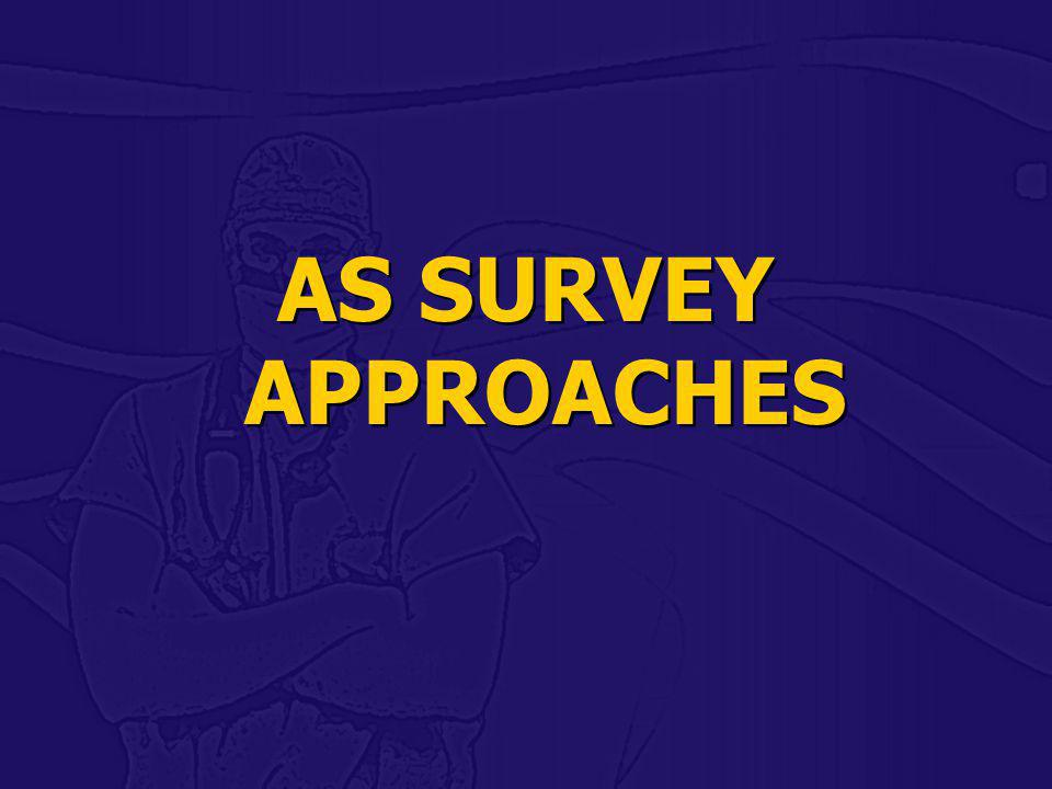 AS SURVEY APPROACHES