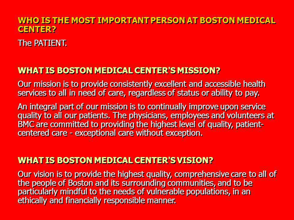 WHO IS THE MOST IMPORTANT PERSON AT BOSTON MEDICAL CENTER