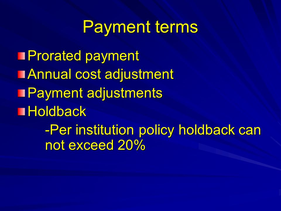 Payment terms Prorated payment Annual cost adjustment