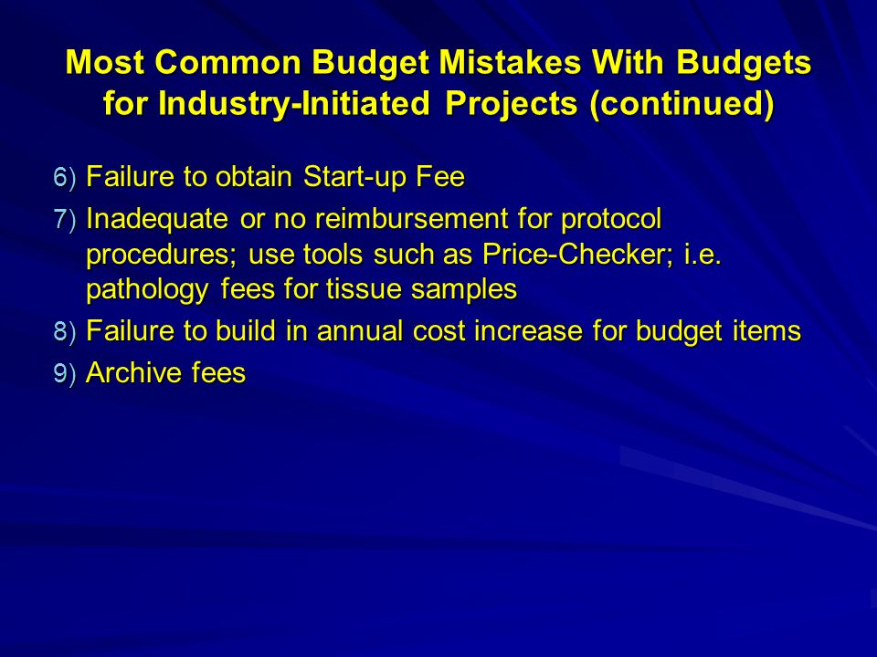 Most Common Budget Mistakes With Budgets for Industry-Initiated Projects (continued)