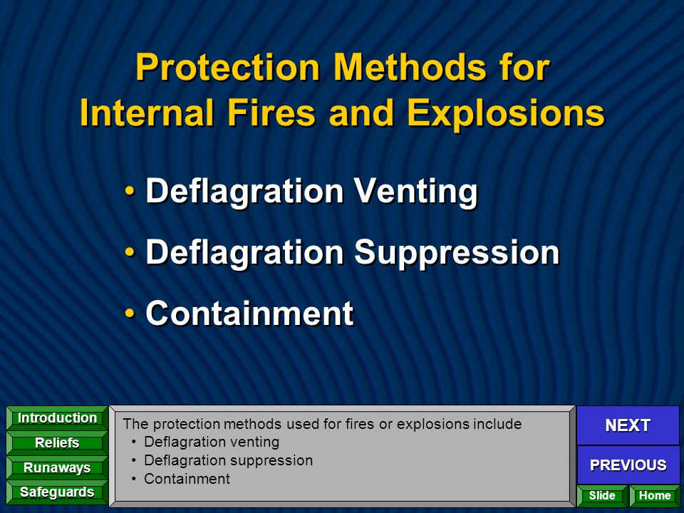Protection Methods for Internal Fires and Explosions