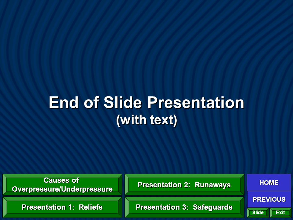 End of Slide Presentation (with text)