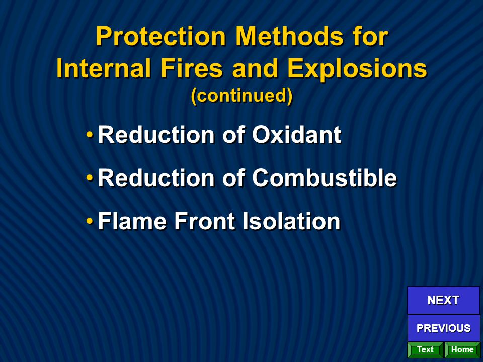 Protection Methods for Internal Fires and Explosions (continued)