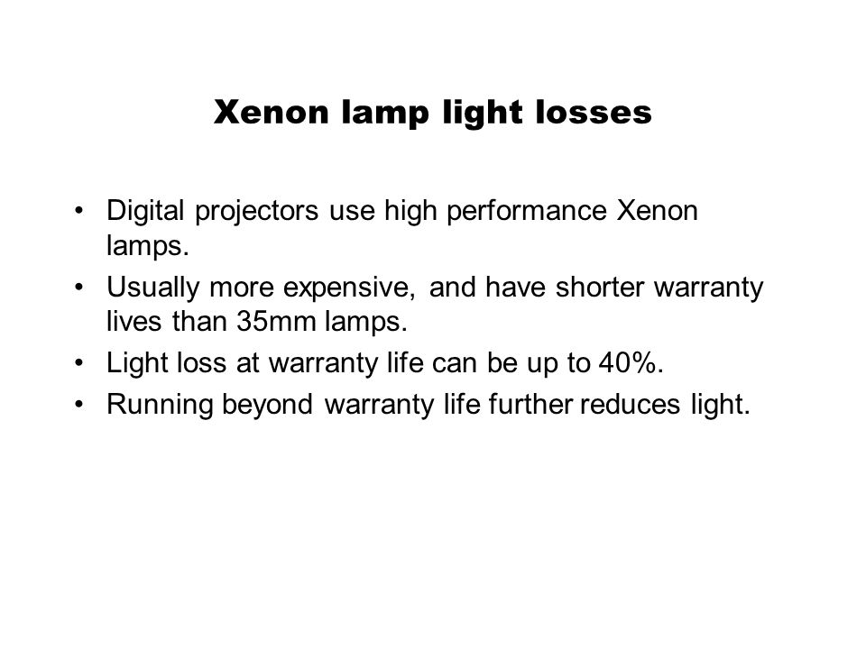 Xenon lamp light losses