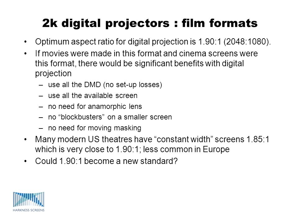 2k digital projectors : film formats
