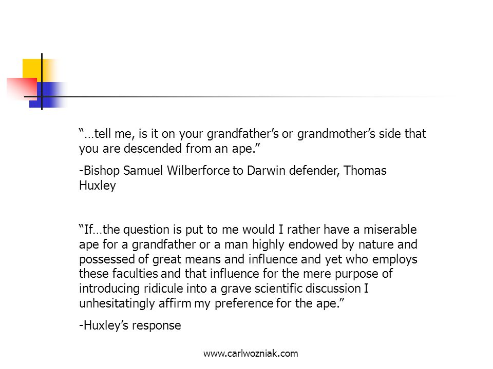-Bishop Samuel Wilberforce to Darwin defender, Thomas Huxley