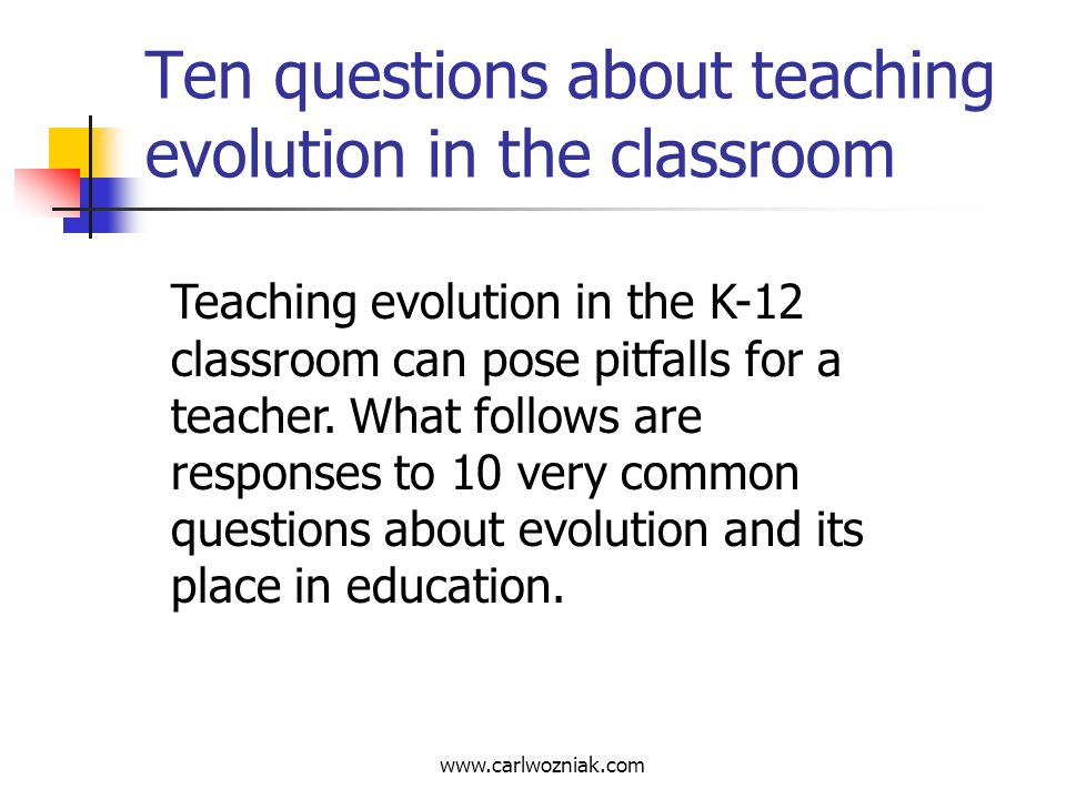 Ten questions about teaching evolution in the classroom