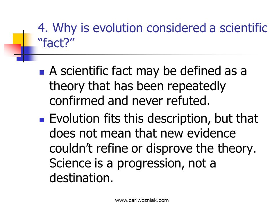 4. Why is evolution considered a scientific fact