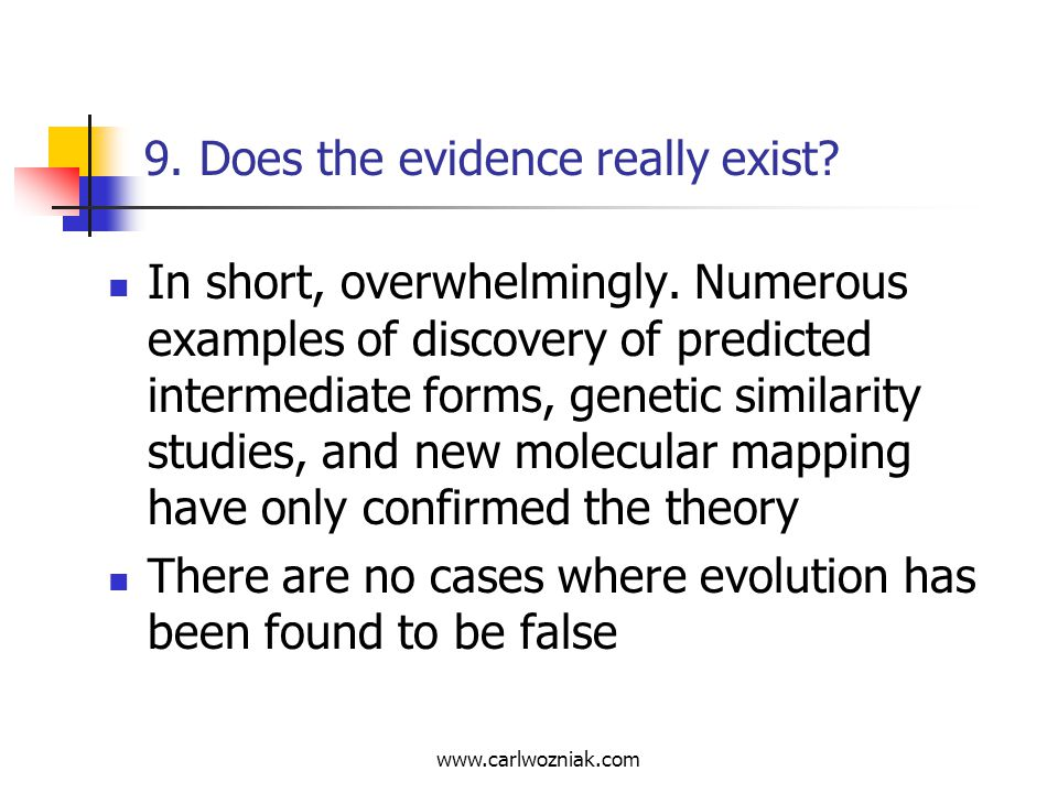 9. Does the evidence really exist