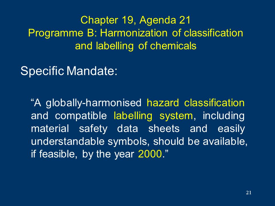 Chapter 19, Agenda 21 Programme B: Harmonization of classification and labelling of chemicals