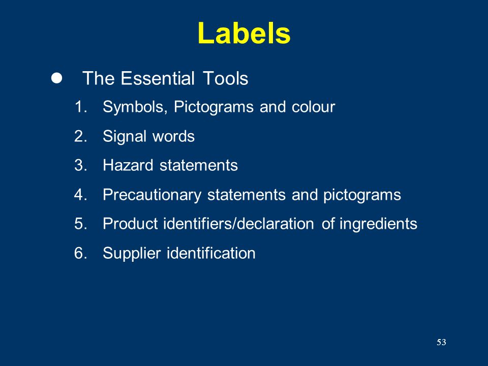 Labels The Essential Tools Symbols, Pictograms and colour Signal words