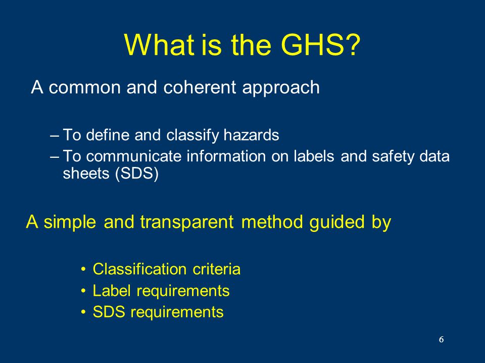 What is the GHS A common and coherent approach