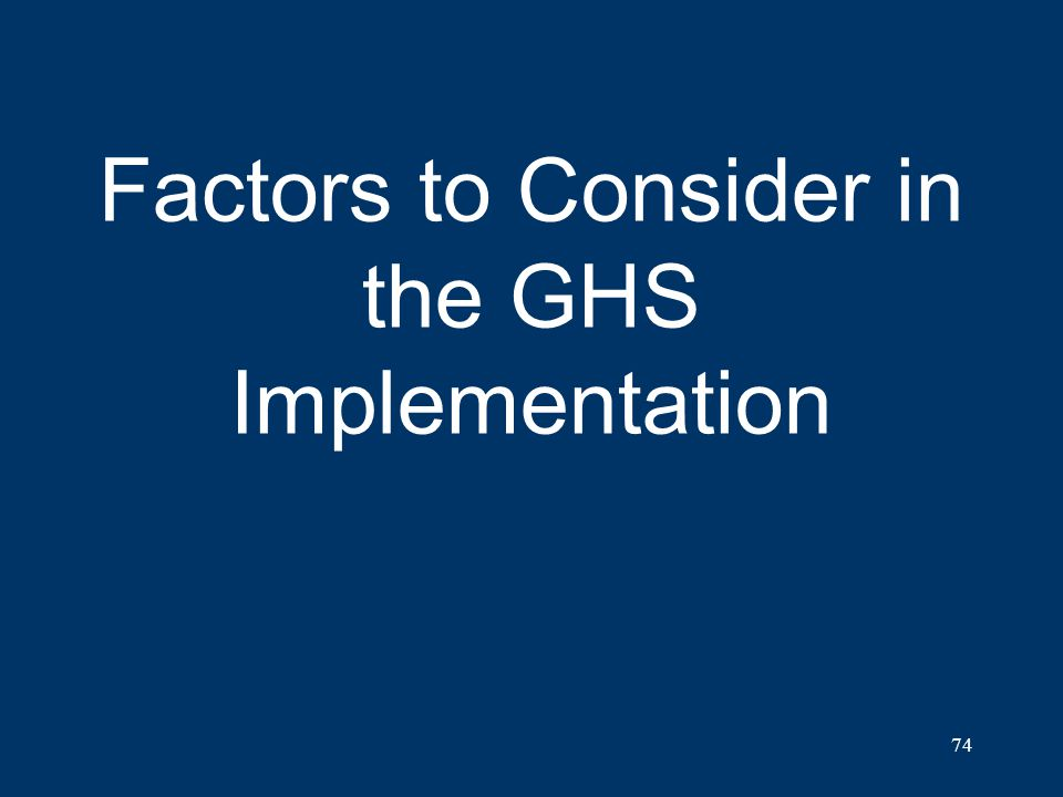 Factors to Consider in the GHS Implementation