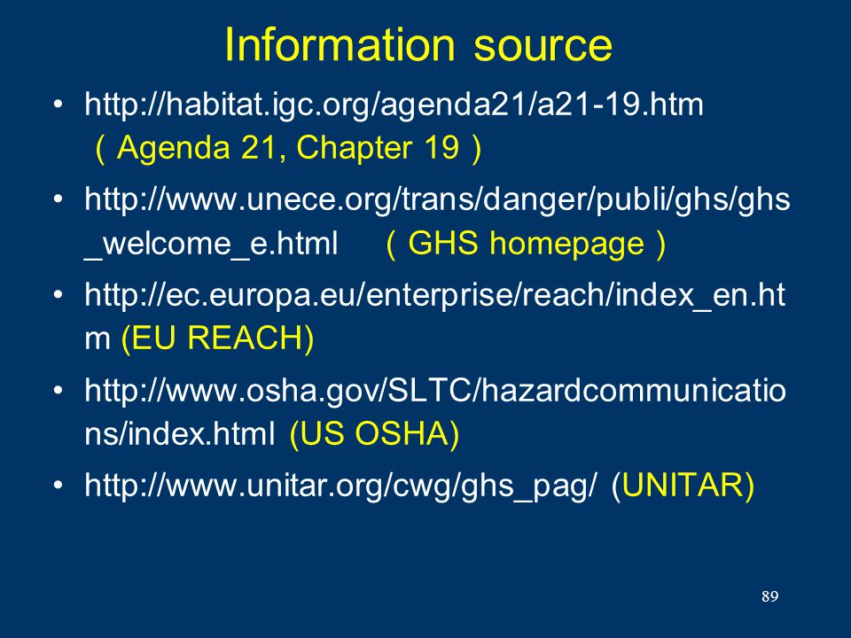 Information source http://habitat.igc.org/agenda21/a21-19.htm(Agenda 21, Chapter 19)