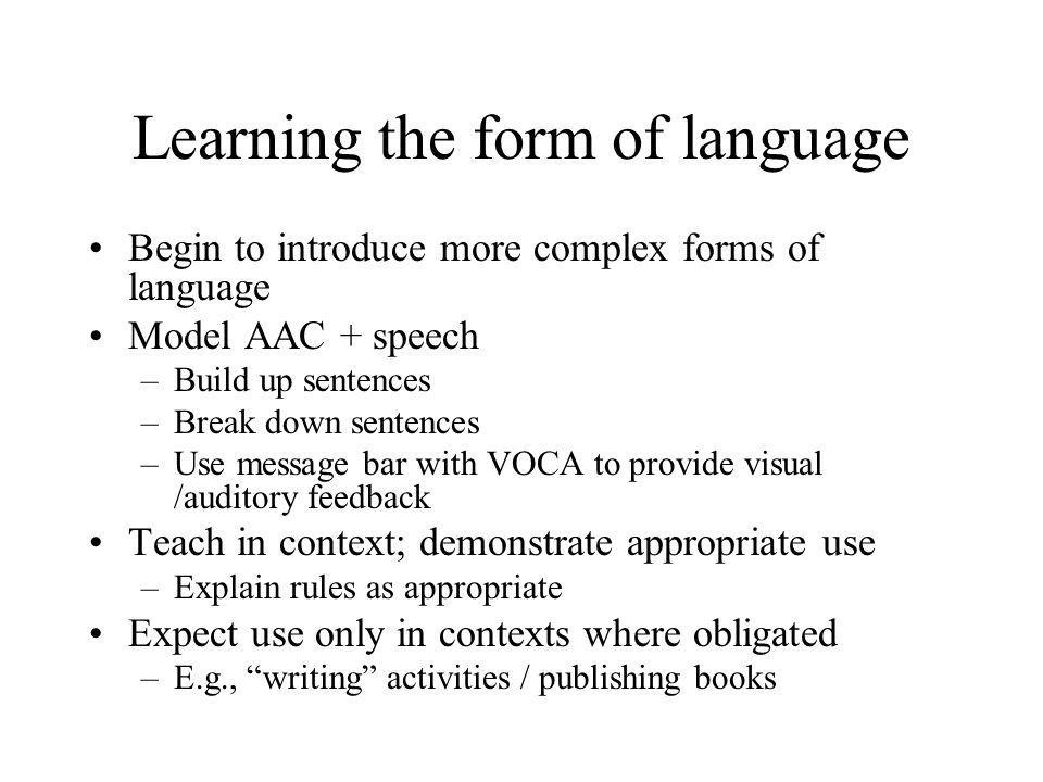 Learning the form of language