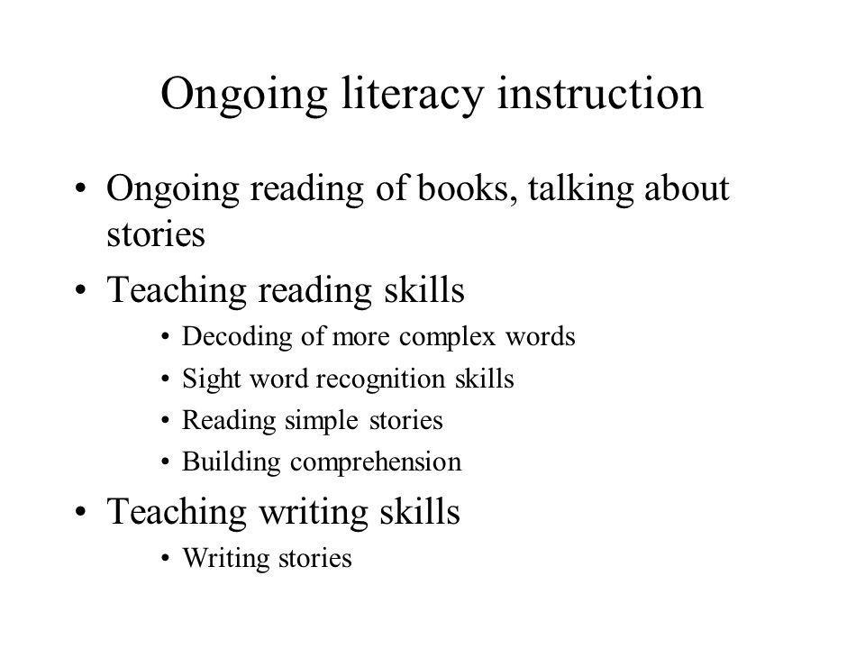 Ongoing literacy instruction