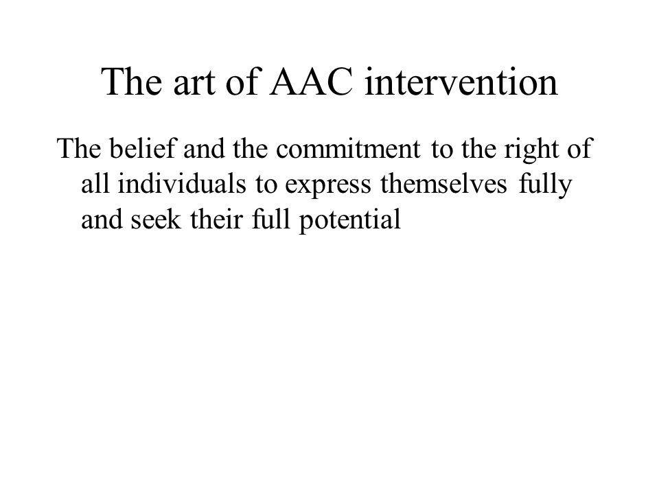 The art of AAC intervention