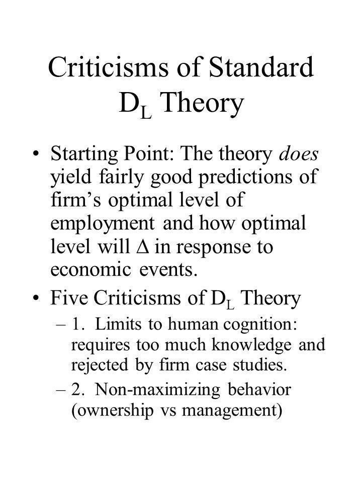 Criticisms of Standard DL Theory