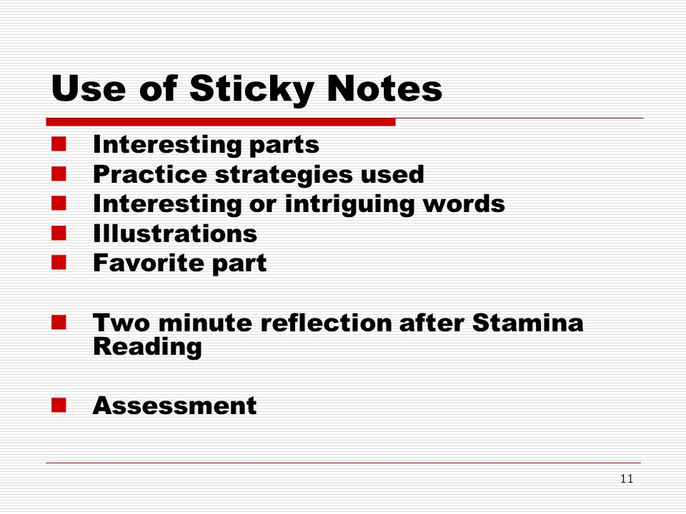 Use of Sticky Notes Interesting parts Practice strategies used