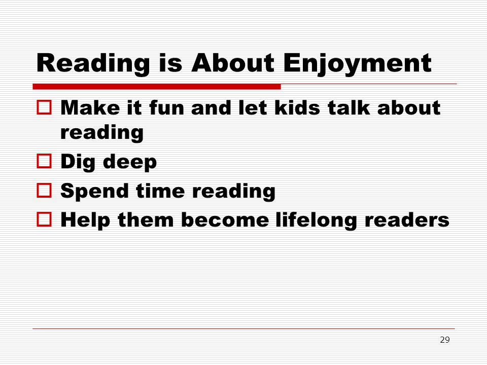Reading is About Enjoyment