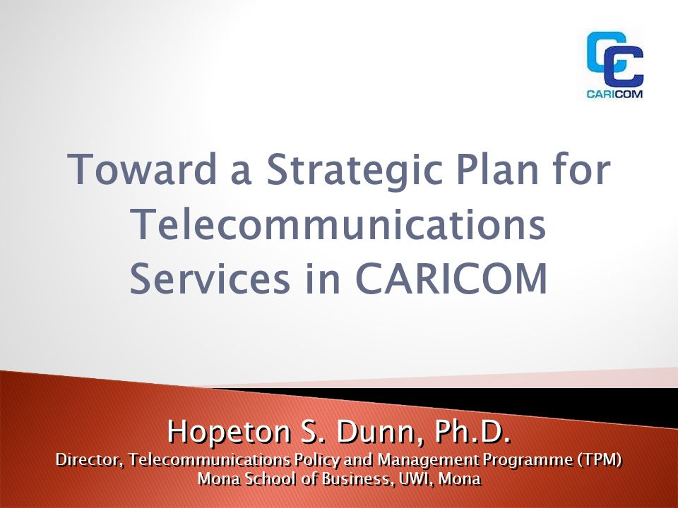 Toward a Strategic Plan for Telecommunications Services in CARICOM