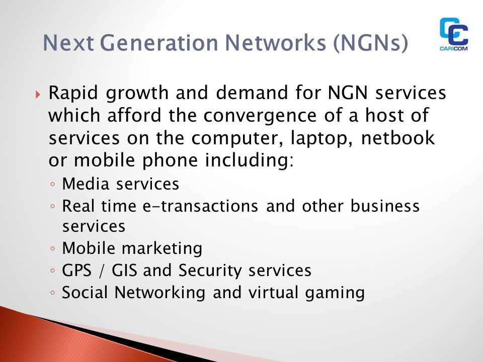 Next Generation Networks (NGNs)