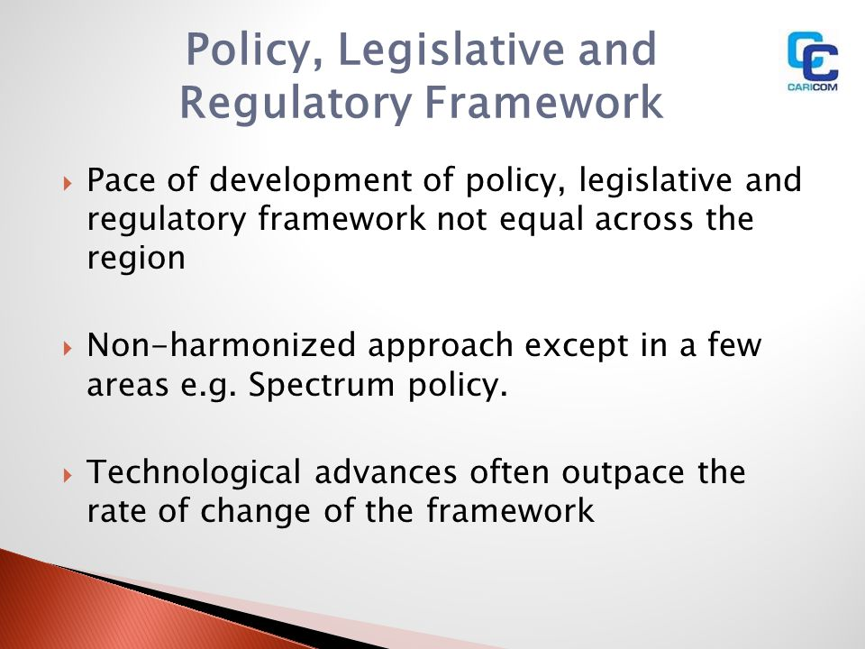 Policy, Legislative and Regulatory Framework
