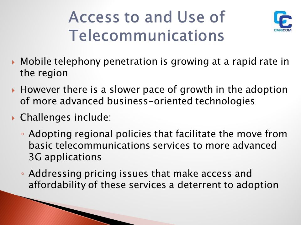 Access to and Use of Telecommunications