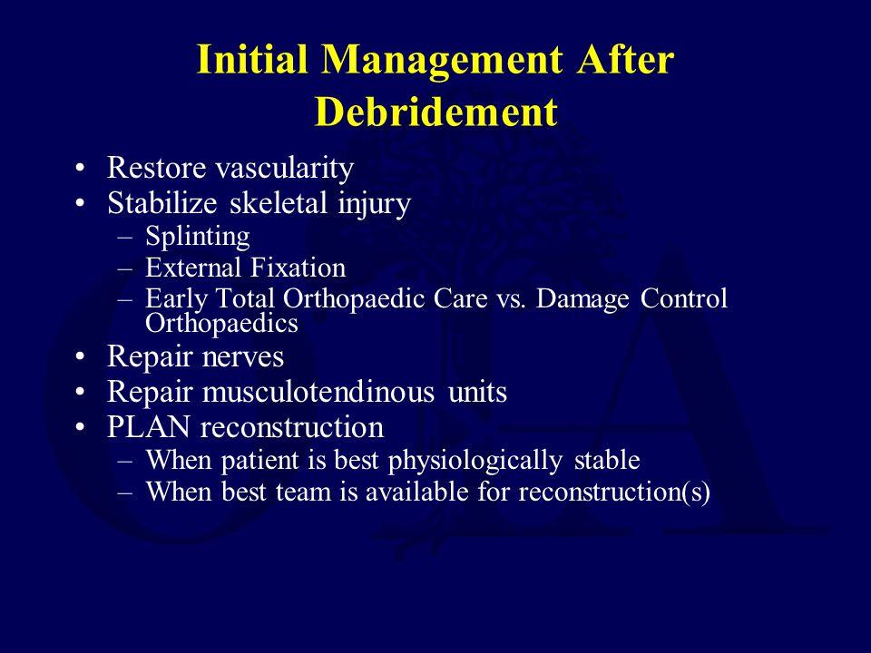 Initial Management After Debridement