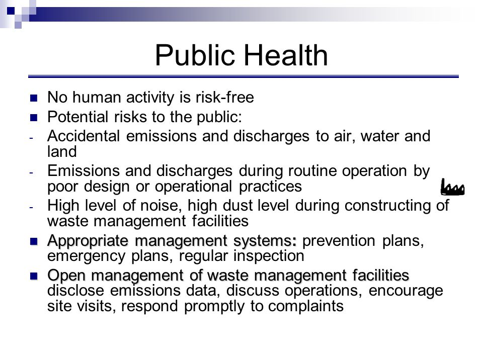 Public Health No human activity is risk-free