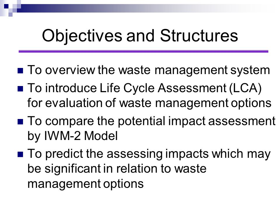 Objectives and Structures