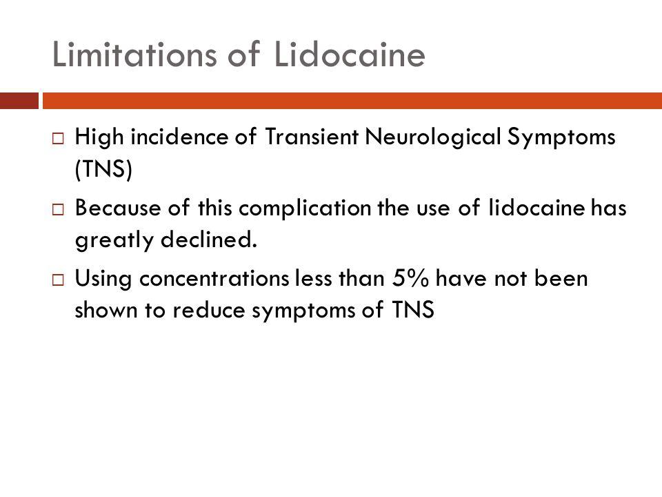 Limitations of Lidocaine
