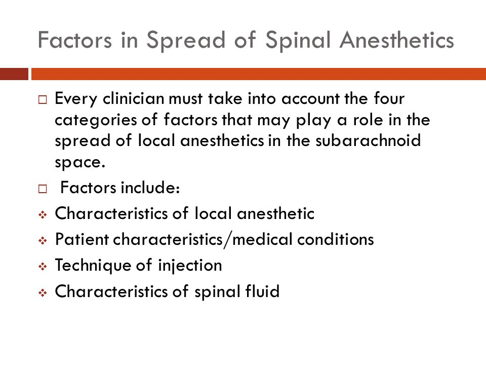 Factors in Spread of Spinal Anesthetics