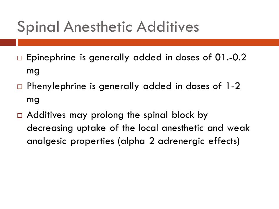 Spinal Anesthetic Additives
