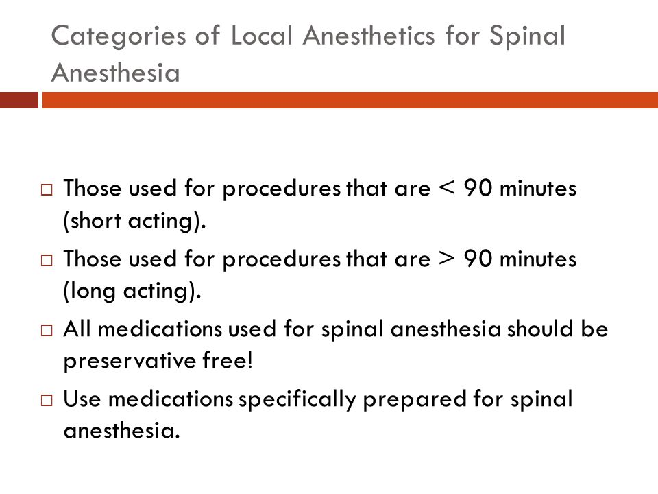 Categories of Local Anesthetics for Spinal Anesthesia