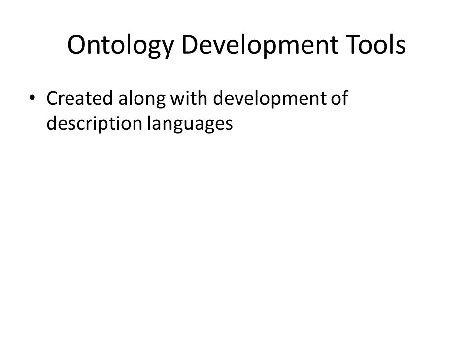 Ontology Development Tools