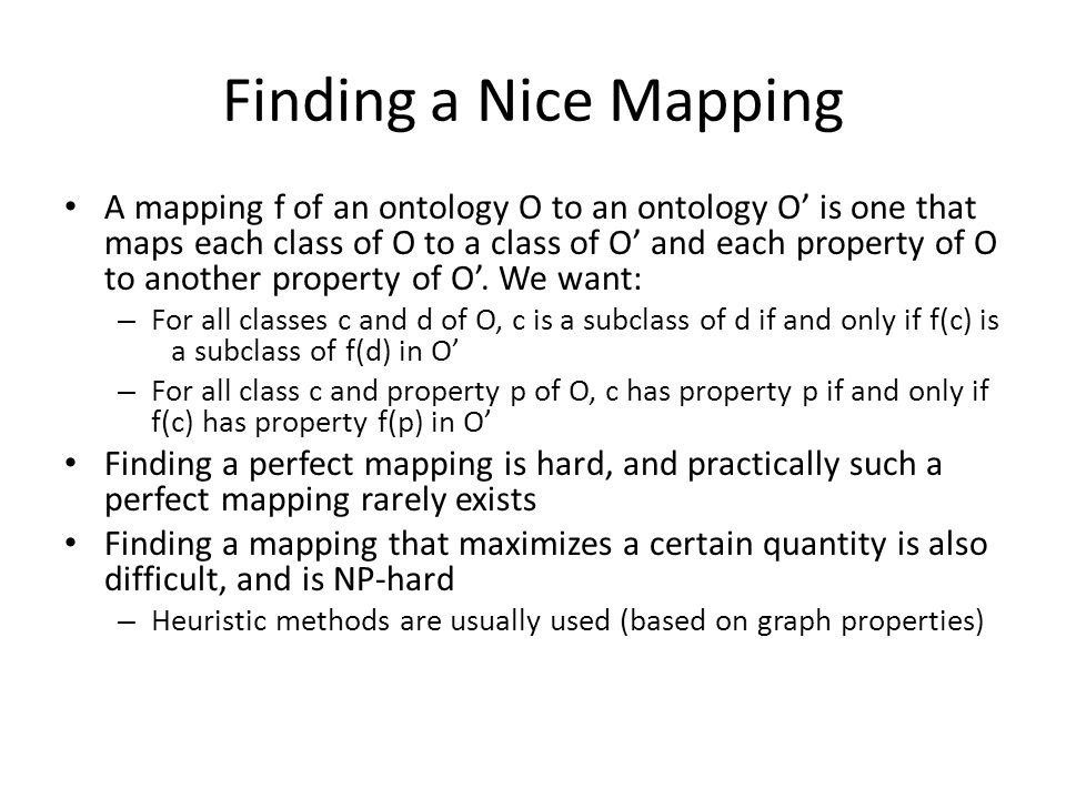 Finding a Nice Mapping